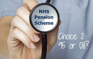 Choice 2: Stay in the 1995 NHS Pension Scheme or move to the 2008 Scheme