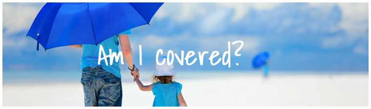 Is your insurance cover up-to-date?